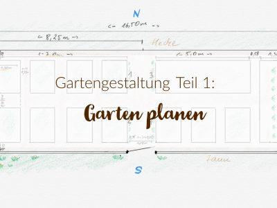 Gartengestaltung Teil 1: Garten planen